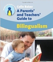 A Parent's and Teachers Guide to Bilingualism